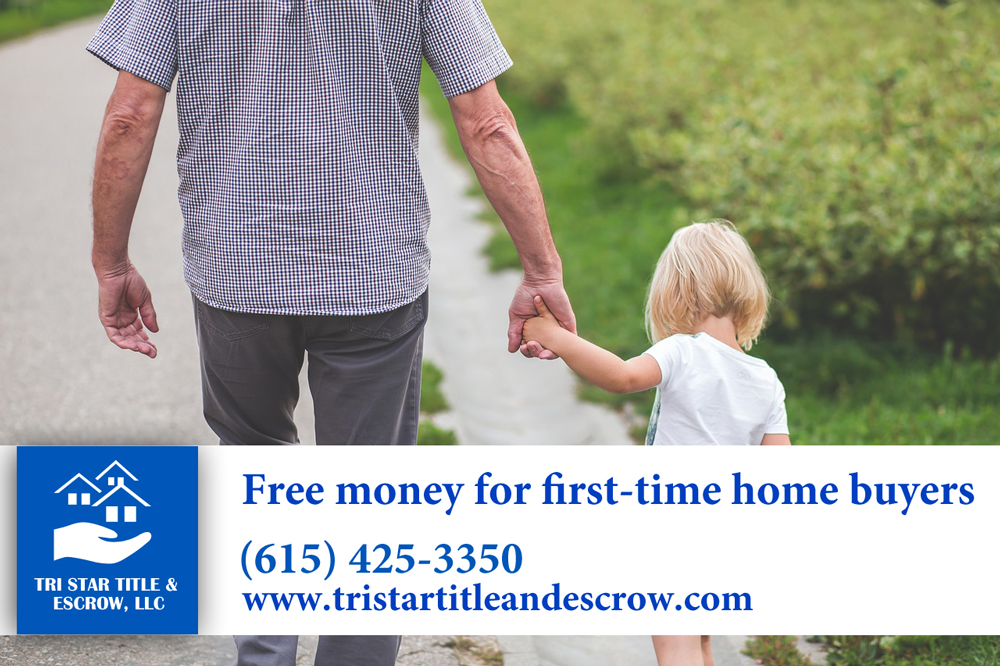 Free money for first-time home buyers  - Insurance, Escrow, Settlement in Murfreesboro TN