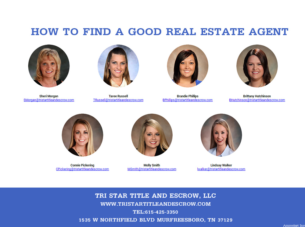 How to find a good real estate agent - Insurance, Escrow, Settlement in Murfreesboro TN